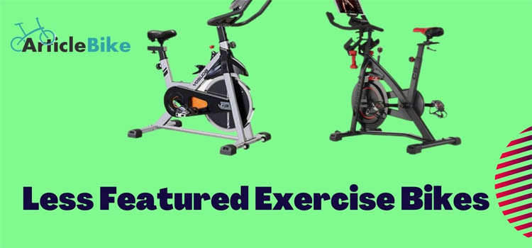5 Less Featured Exercise Bikes