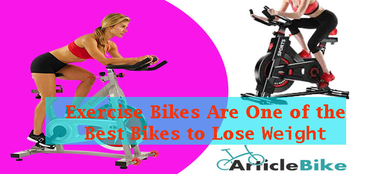 Exercise Bikes Are One of the Be