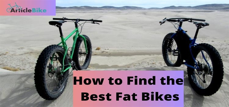 How to Find the Best Fat Bikes