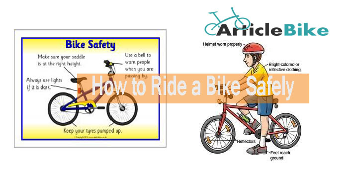 How to Ride a Bike Safely