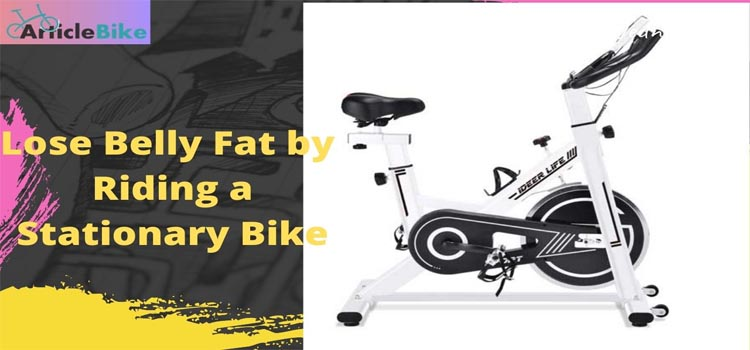Lose Belly Fat by Riding a Stationary Bike