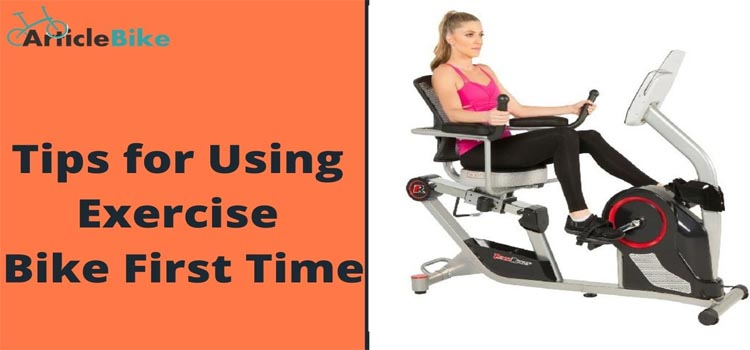 Tips for Using Exercise Bike First Time