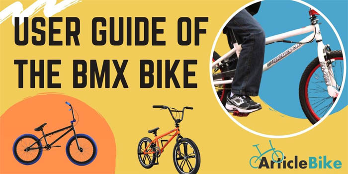User guide of the BMX bike