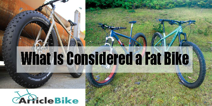 What Is Considered a Fat Bike
