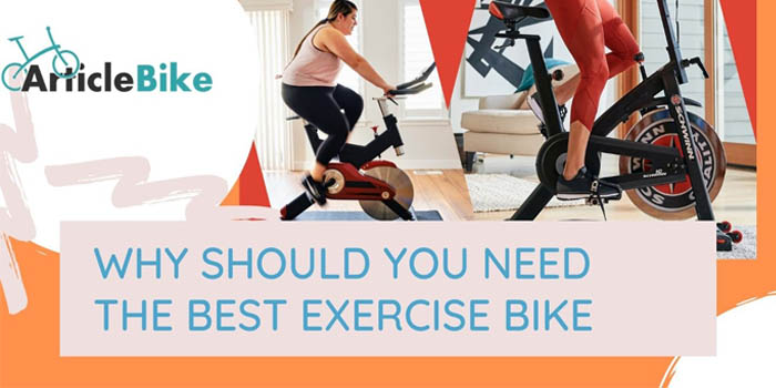 Why should you need the best exercise bike?