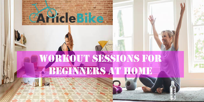 Workout Sessions for Beginners at Home